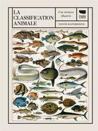 Couverture du livre « La classification animale ; une histoire illustrée » de David Bainbridge aux éditions Delachaux & Niestle