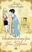 Couverture du livre « Tribulations d'une fan de Jane Austen » de Laurie Viera Rigler aux éditions Milady