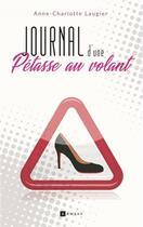 Couverture du livre « Journal d'une pétasse au volant » de Anne-Charlotte Laugier aux éditions Ramsay