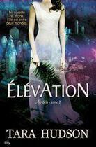 Couverture du livre « élévation » de Tara Hudson aux éditions City