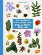 Couverture du livre « Dictionnaire visuel des plantes de la garrigue » de Maurice Reille aux éditions Eugen Ulmer