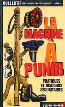 Couverture du livre « La Machine A Punir » de Gilles Sainati Et La aux éditions L'esprit Frappeur