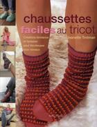 Couverture du livre « Chaussettes faciles au tricot » de Trotman J aux éditions Tutti Frutti