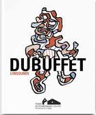 Couverture du livre « Dubuffet, l'insoumis » de Dominique Forest et Olivier Gabet et Michel-Edouard Leclerc et Agnes Callu et Sophie Webel aux éditions Fhel