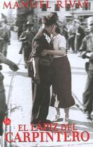 Couverture du livre « Lapiz Del Carpintero » de Manuel Rivas aux éditions Celesa