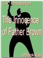 Couverture du livre « The Innocence of Father Brown » de G.K. Chesterton aux éditions Ebookslib