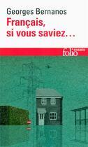 Couverture du livre « Français, si vous saviez... (1945-1948) » de Georges Bernanos aux éditions Gallimard