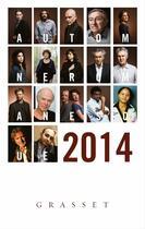 Couverture du livre « Grasset-Automne romanesque 2014 » de Editions Bernard Grasset aux éditions Grasset Et Fasquelle