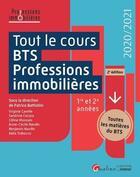 Couverture du livre « Tout le cours BTS Professions immobilières (édition 2020/2021) » de Collectif et Patrice Battistini aux éditions Gualino