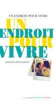 Couverture du livre « Un endroit pour vivre » de Jean-Philippe Blondel aux éditions Actes Sud Junior