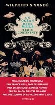 Couverture du livre « Un océan, deux mers, trois continents » de Wilfried N'Sonde aux éditions Actes Sud