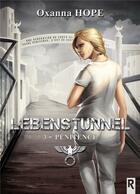 Couverture du livre « Lebenstunnel t.3 ; pénitence » de Oxanna Hope aux éditions Rebelle