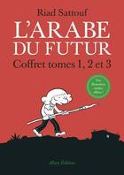 Couverture du livre « L'Arabe du futur ; COFFRET T.1 A T.3 » de Riad Sattouf aux éditions Allary