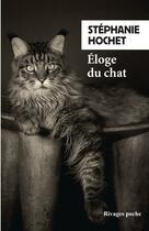Couverture du livre « Éloge du chat » de Stéphanie Hochet aux éditions Rivages