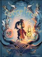 Couverture du livre « Sorceline T.1 ; un jour, je serai fantasticologue ! » de Paola Antista et Sylvia Douye aux éditions Vents D'ouest