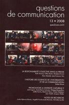 Couverture du livre « Questions de communication, t.13 ; la responsabilité collective dans la presse » de Alain Rabatel aux éditions Pu De Nancy