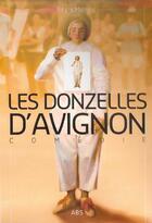 Couverture du livre « Les donzelles d'Avignon » de Regis Meney aux éditions Abs