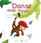 Couverture du livre « Danse avec nous » de Chadia Chaibi-Loueslati et Aline Robard aux éditions Mouck