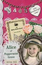 Couverture du livre « Our Australian Girl: Alice of Peppermint Grove (Book 3) » de Bell Davina aux éditions Penguin Books Ltd Digital
