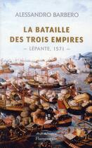 Couverture du livre « La bataille des trois empires » de Alessandro Barbero aux éditions Flammarion