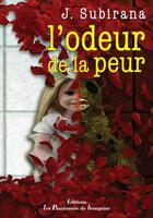 Couverture du livre « L'odeur de la peur » de J. Subirana aux éditions Les Passionnes De Bouquins