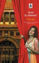 Couverture du livre « Chicago » de Alaa El Aswany aux éditions Actes Sud