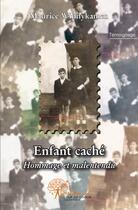 Couverture du livre « Enfant caché ; hommage et malentendu » de Maurice Winnykamen aux éditions Edilivre-aparis