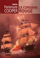 Couverture du livre « Le corsaire rouge » de James Fenimore Cooper aux éditions La Decouvrance