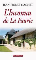 Couverture du livre « L'inconnu de La Faurie » de Jean-Pierre Bonnet aux éditions Lucien Souny