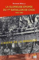 Couverture du livre « La glorieuse épopée du 1er bataillon de choc 1943-1963 » de Raymond Muelle aux éditions Regi Arm