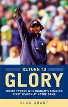 Couverture du livre « Return to Glory » de Alan Grant aux éditions Little Brown And Company