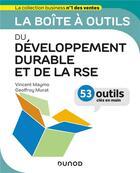 Couverture du livre « La boîte à outils ; du développement durable et de la RSE ; 53 outils clés en main » de Vincent Maymo et Geoffroy Murat aux éditions Dunod