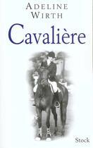 Couverture du livre « Cavaliere » de Adeline Wirth aux éditions Stock
