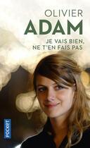 Couverture du livre « Je vais bien, ne t'en fais pas » de Olivier Adam aux éditions Pocket