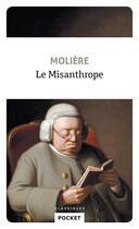 Couverture du livre « Le misanthrope » de Moliere et Jean-Baptiste Poquelin aux éditions Pocket