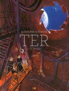 Couverture du livre « Ter T.2 ; le guide » de Rodolphe et Christophe Dubois aux éditions Daniel Maghen