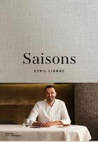 Couverture du livre « Saisons » de Cyril Lignac et Jerome Galland aux éditions La Martiniere