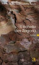 Couverture du livre « L'échelle des Zagoria » de Marie-Bernadette Mars aux éditions Academia