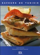 Couverture du livre « Saveurs de tunisie » de Fadela Benabadji aux éditions De Lodi