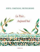 Couverture du livre « La paix... aujourd'hui » de Association Accords Et Fugue aux éditions Oberlin
