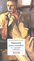Couverture du livre « Simenon jeune journaliste » de Jacques Lemaire aux éditions Complexe