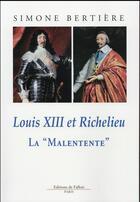 Couverture du livre « Louis XIII et Richelieu » de Simone Bertiere aux éditions Fallois