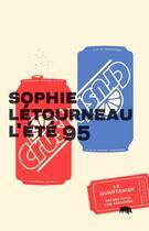 Couverture du livre « L'ete 95 » de Letourneau Sophie aux éditions Le Quartanier