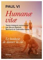 Couverture du livre « Humanae vitae ; le bonheur de donner la vie » de Paul Vi aux éditions Artege