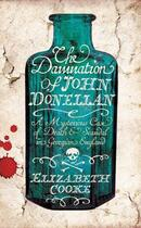 Couverture du livre « The Damnation of John Donellan » de Elizabeth Cooke aux éditions Profil Digital