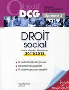 Couverture du livre « Droit social (édition 2011/2012) » de Muriel Bories et Valerie Alleguede aux éditions Hachette Education