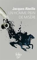 Couverture du livre « Un homme plein de misère » de Jacques Abeille aux éditions Gallimard