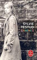 Couverture du livre « Gamines » de Sylvie Testud aux éditions Lgf