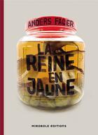 Couverture du livre « La reine en jaune » de Anders Fager aux éditions Mirobole