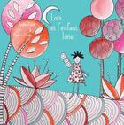 Couverture du livre « Loïs et l'enfant-lune » de Audrey Louis et Pauline Bravar aux éditions Thot